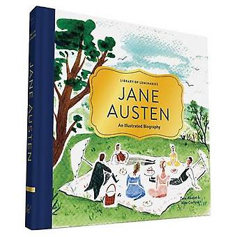 Library of Luminaries - Jane Austen - An Illustrated Biography by Zena