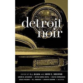 Detroit Noir by E. J. Olsen - John C. Hocking - 9781933354392 Book