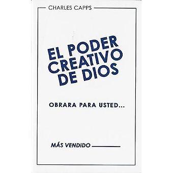 El Poder Creativo de Dios Obrara Para Usted (God's Creative Power Wil