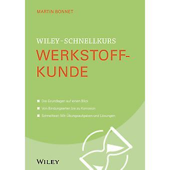 Wiley-Schnellkurs Werkstoffkunde by Martin Bonnet - 9783527530236 Book