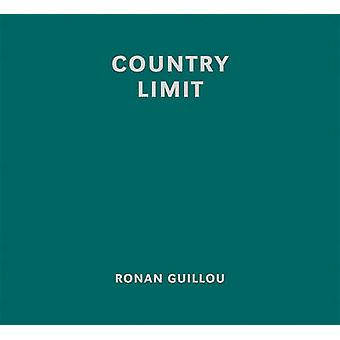 Country Limit by Ronan Guillou - 9783868286304 Book