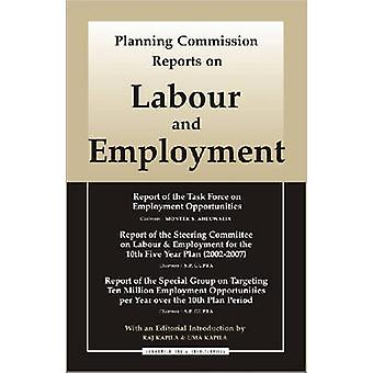 Planning Commission Reports on Labour and Employment by Government of