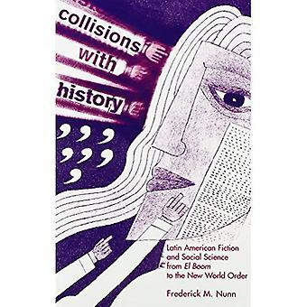 Colisões com a história: ficção latino-americana e ciências sociais de El boom para a nova ordem mundial