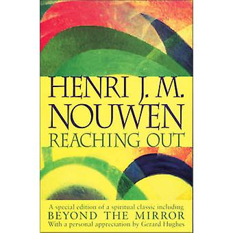 Reaching Out by Nouwen & Henri
