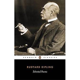 Selected Poems by Rudyard Kipling & Peter Keating