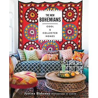 The New Bohemians: Cool and Collected Homes (Hardcover) by Blakeney Justina