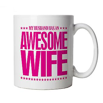 Vectorbomb, My Husband Has An Awesome Wife, Funny Mug