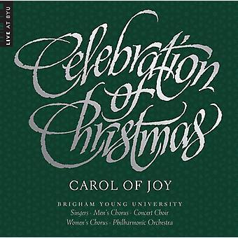 BYU kombineret kor & orkester - fejringen af julen - Carol af glæde [CD] USA importerer