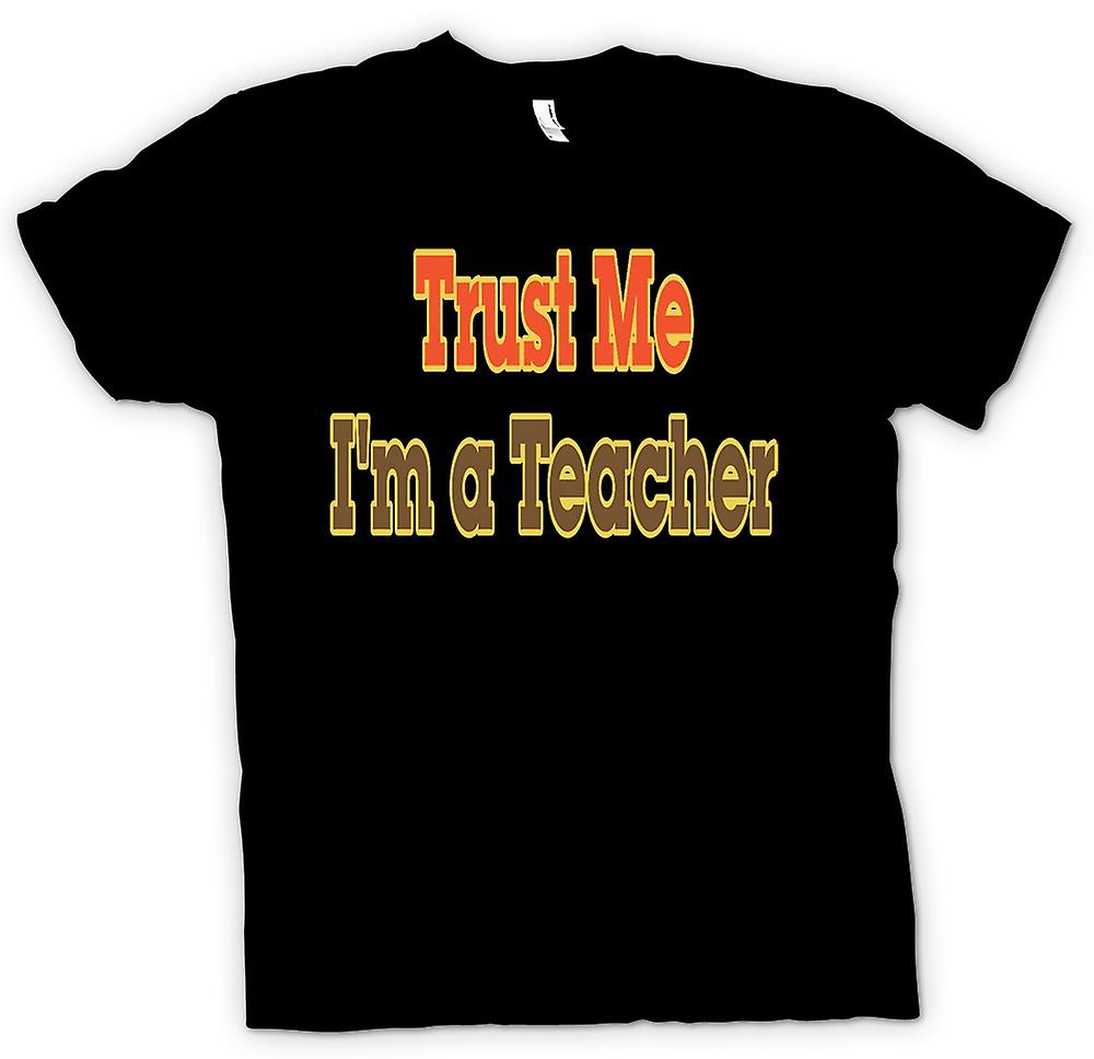 Kids T-shirt - Trust Me I'm A Teacher - Quote