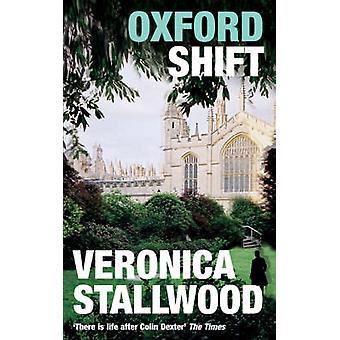 Oxford Shift by Veronica Stallwood - 9780747260097 Book