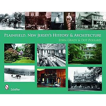 Plainfield - New Jersey's History and Architecture by John Grady - Do