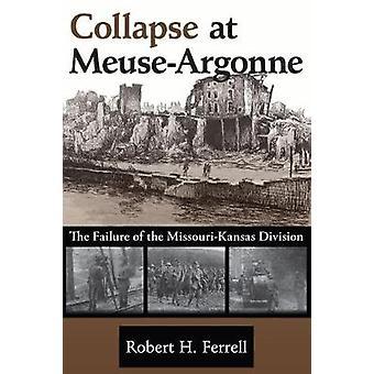 Kollapsa på Meuse-Argonne - felet av den Missouri-Kansas Divisio