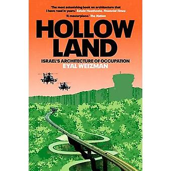 Hollow Land - Israel's Architecture of Occupation by Eyal Weizman - 97