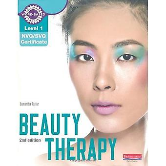 Niveau 1 NVQ/SVQ certificat beauté thérapie manuel du candidat (niveau 1