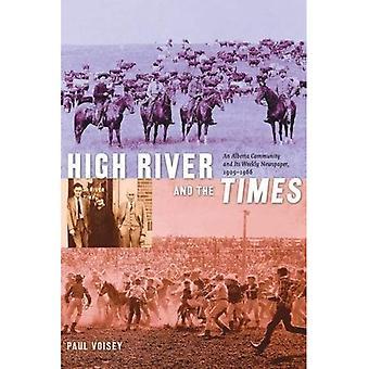 High River en de tijden: een Gemeenschap van Alberta en haar weekblad, 1905-1966