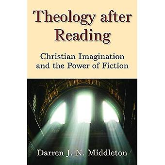 Theology After Reading: Christian Imagination and the Power of Fiction