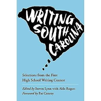 Writing the State: Winning Entries from the First Annual South Carolina High School Writing Contest (Young Palmetto...