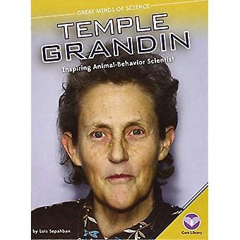 Temple Grandin: Inspiring Animal-Behavior Scientist (Great Minds of Science)