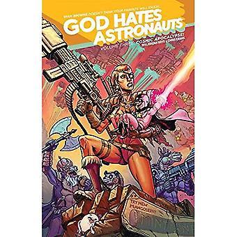 Gud hater astronautene Volume 3: Kosmiske Apocalypse!