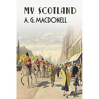 La mia Scozia (la Fonthill r. G. Macdonell serie completa)