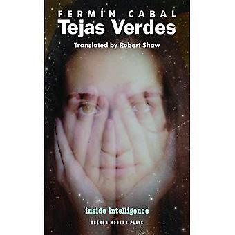 Tejas Verdes (Oberon Modern Plays S.)