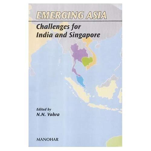 Emerging Asia  Challenges for India and Singapore