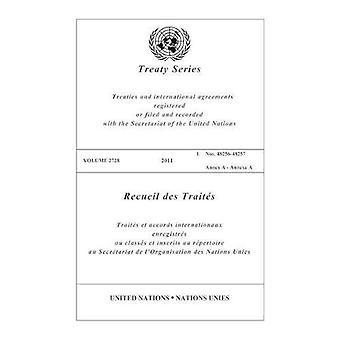 Treaty Series 2728 2011 (United Nations Treaty Series)
