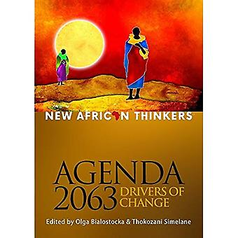 New African thinkers: Agenda 2063, drivers of change
