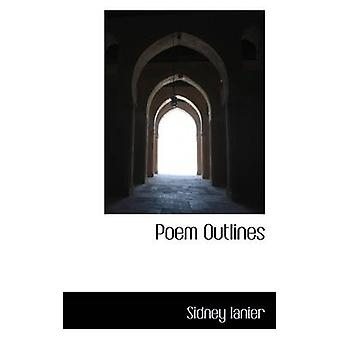 Poem Outlines by Lanier & Sidney
