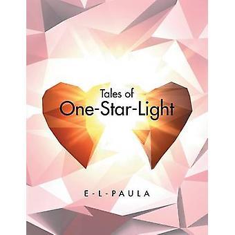 Tales of OneStarLight by ELPaula