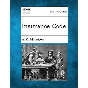 Forsikring koden av Morrison & A. C.