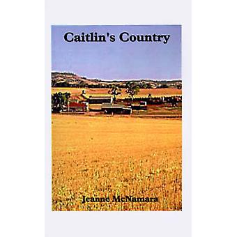 Caitlins Country by McNamara & Jeanne
