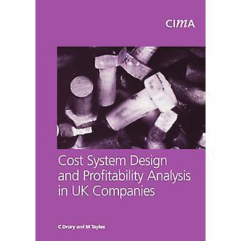 Kostnad systemdesign och Profitabillity analys i brittiska företag av Drury & Colin