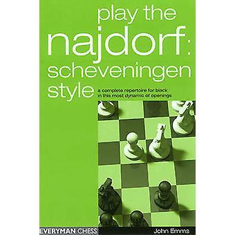 Play the Najdorf by Emms & John