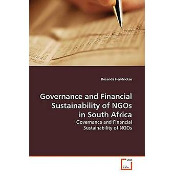 Governance and Financial Sustainability of NGOs in  South Africa by Hendrickse & Rozenda