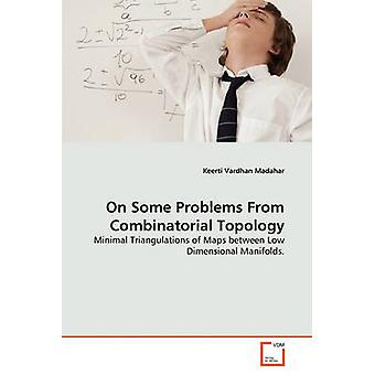 On Some Problems From Combinatorial Topology by Madahar & Keerti Vardhan