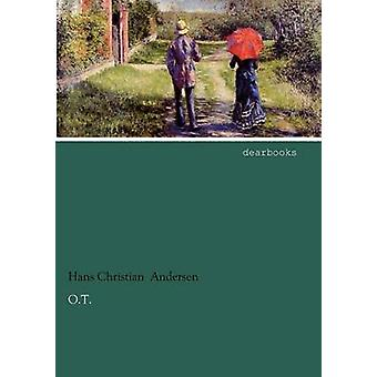 O.T. by Andersen & Hans Christian