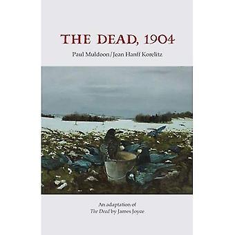Les morts, 1904: Une adaptation de The Dead de James Joyce