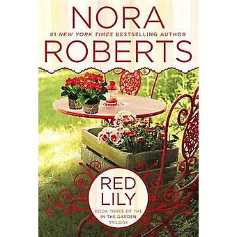 Red Lily by Nora Roberts - 9780425269770 Book