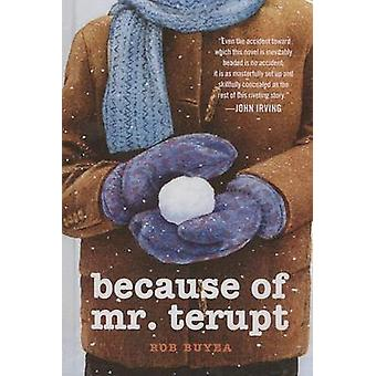 Because of Mr. Terupt by Rob Buyea - 9780606321167 Book