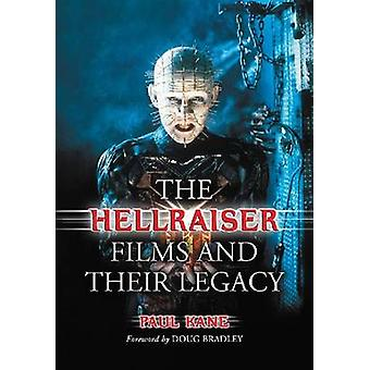 The Hellraiser Films and Their Legacy by Paul Kane - 9780786477173 Bo