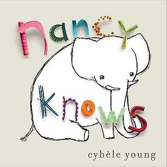 Nancy Knows by Cybele Young - 9781101918920 Book