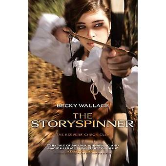 The Storyspinner by Becky Wallace - 9781481405652 Book