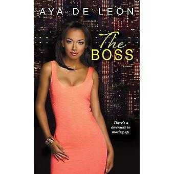 The Boss by Aya De Leon - 9781496704764 Book