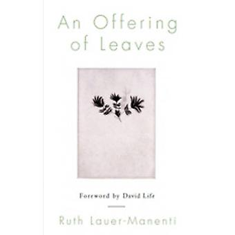 An Offering of Leaves by Ruth Lauer-Manenti - 9781590561508 Book