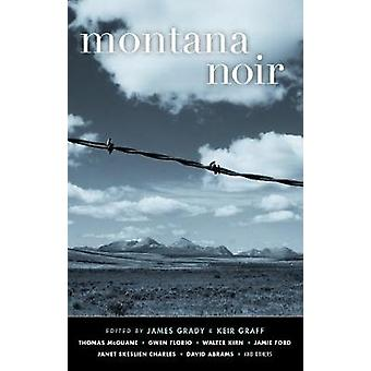 Montana Noir by James Grady - 9781617755798 Book
