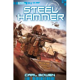 Steel Hammer (Shadow Squadron) (Paperback) by Bowen Carl Tortosa Wilson Fuentes Benny Lee Marc