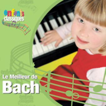 Enfants Classiques - Enfants Classiques: Le Meilleur De Bach [CD] USA import