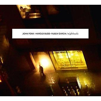 Foxx, John / Budd, Harold / Garcia, Ruben - Nighthawks [CD] USA import