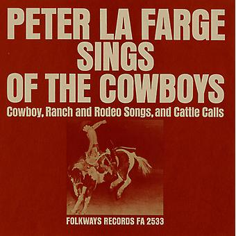 Peter La Farge - Peter La Farge Sings of the Cowboys: Cowboy Ranch [CD] USA import